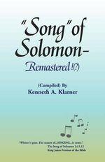 Song of Solomon - Remastered - Keneth A. Klarner