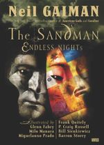 The Sandman  : Endless Nights - Neil Gaiman