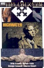 Hellblazer : Highwater - Brian Azzarello
