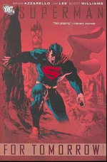 Superman : For Tomorrow v. 1 - Jim Lee