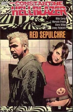 Hellblazer : Red Sepulchre - Mike Carey