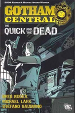 Gotham Central : The Quick and the Dead Volume 4 - Kano