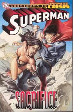 Superman : Sacrifice - Gail Simone