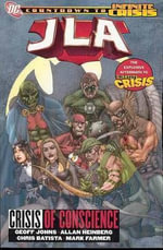 JLA : Crisis of Conscience Vol 18 - Chris Batista