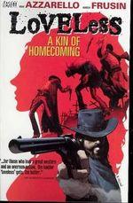 Loveless : Kin of Homecoming Volume 1 - Marcelo Frusin