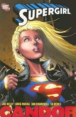 Supergirl Candor : Supergirl - Joe Kelly