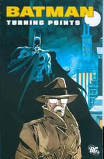 Batman : Turning Points - Greg Rucka