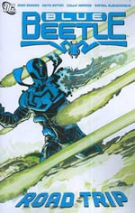 Blue Beetle : Road Trip Volume 2 - Cully Hamner