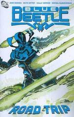 Blue Beetle : Road Trip Volume 2 - Cully Hamner