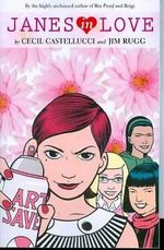 Janes in Love : A Graphic Novel - Cecil Castellucci