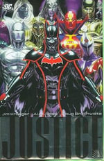 Justice : Volume 3 - Alex Ross