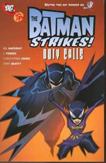 Batman Strikes : Duty Calls - Christopher Jones