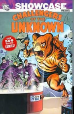 Showcase : Challengers of the Unknown Volume 2 - Bob Brown