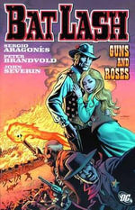 Bat Lash : Guns and Roses - John Severin