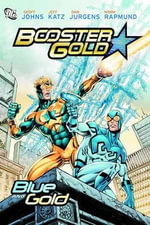 Booster Gold : Blue and Gold - Dan Jurgens