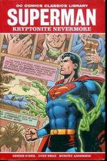 DC Library : Superman Kryptonite Nevermore - Dennis O'Neil