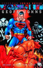 Superman : Ending Battle - Geoff Johns