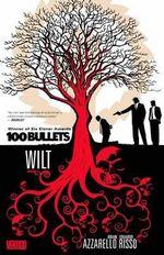 100 Bullets, Volume 13: Wilt :  Wilt - Eduardo Risso