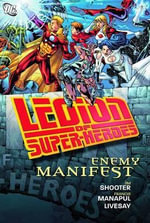 Legion of Super Heroes Enemy Manifest : Enemy Manifest - John Livesay
