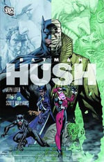 Batman : Hush the Complete Collection - Jim Lee
