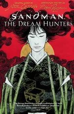 Sandman : Dream Hunters :  Dream Hunters - P. Craig Russell