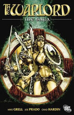 Warlord the Saga - Mike Grell