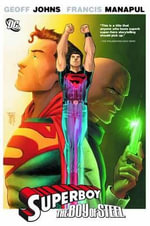 Superboy : Boy of Steel - Francis Manapul