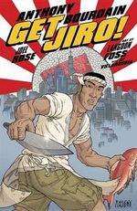 Get Jiro! - Langdon Foss