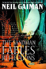 Fables and Reflections : Sandman : Volume 6 - Neil Gaiman