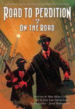 Road to Perdition : On the Road 2 - Jose Luis Garcia-Lopez