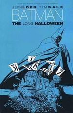 Batman the Long Halloween  : The Long Halloween - Tim Sale