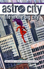 Astro City : Life in the Big City - Brent Eric Anderson