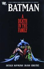 Batman : A Death in the Family - Jim Starlin