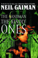 Sandman : Volume 9: The Kindly Ones - Neil Gaiman