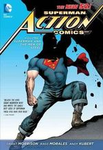 Superman Action Comics : Superman and the Men of Steel (The New 52) Volume 1 - Rags Morales