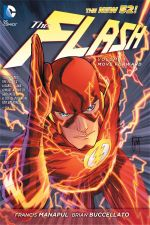 The Flash : Move Forward (the New 52) Volume 1 - Brian Buccellato