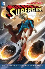 Supergirl Volume 1: Last Daughter Of Krypton : The New 52! - Mike Johnson