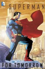 Superman : For Tomorrow - Brian Azzarello