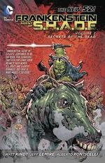 Frankenstein Agent of S.H.A.D.E. : Son of Satan's Ring (The New 52) : Volume 2 - Jeff Lemire