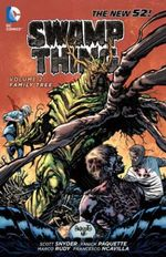 Swamp Thing : Family Tree : Volume 2 - Yanick Paquette