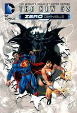 DC Comics : The New 52: Zero : The Origins of the Super Heroes - DC Comics