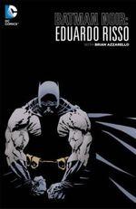 Batman Noir : Eduardo Risso - Eduardo Risso