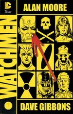 Watchmen : The Deluxe Edition - Dave Gibbons