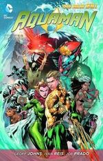 Aquaman : Others (the New 52) : Volume 52 - Ivan Reis