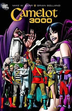 Camelot 3000 : Birth of the Demon - Mike W. Barr