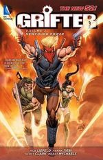 Grifter : New Found Power (The New 52) : Volume 2 - Frank Tieri