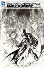 Batman Unwrapped - Andy Kubert