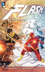 The Flash : Rogue's Revolution (The New 52) : Volume 2 - Brian Buccellato