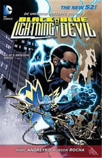 DC Universe Presents : Black Lightning and Blue Devil (The New 52) volume 3 - Robson Rocha