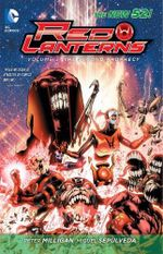 Red Lanterns : Rise of the Third Army (the New 52) : Volume 3 - Miguel Angel Sepulveda